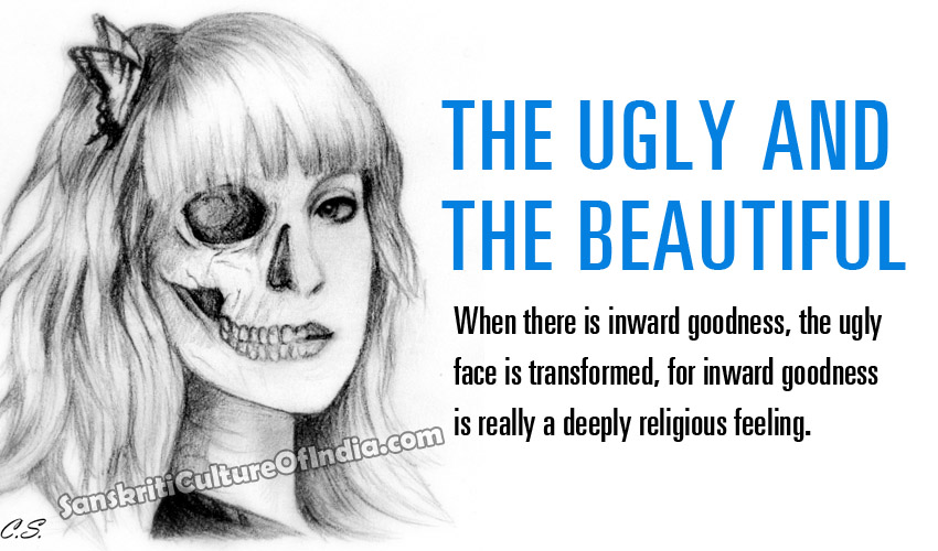 ugly and beautiful