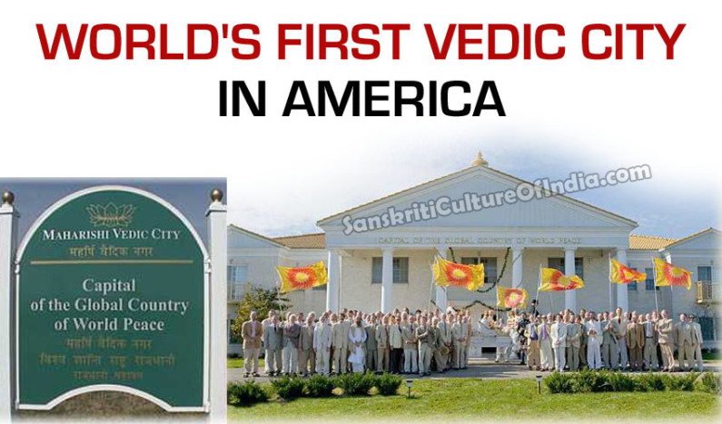 World's First Vedic City in America