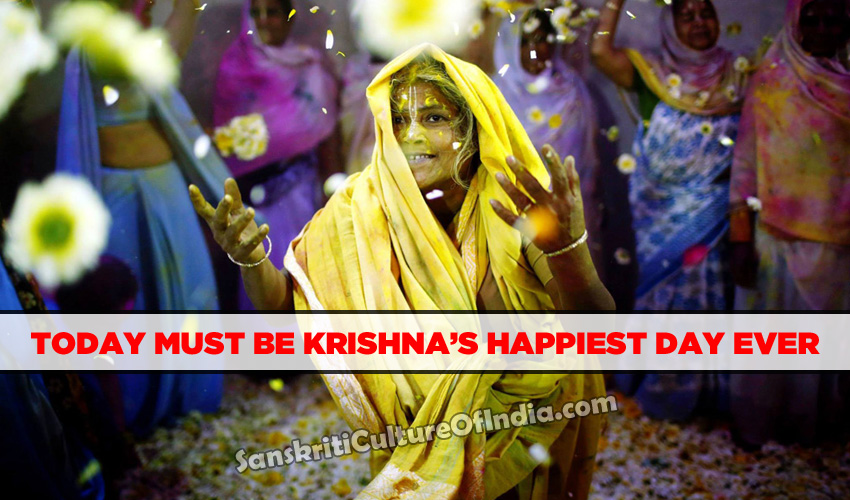 Today must be Krishna's Happiest day ever