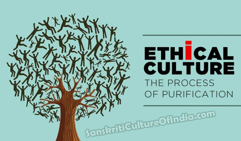 Ethical Culture:  The Process of Purification