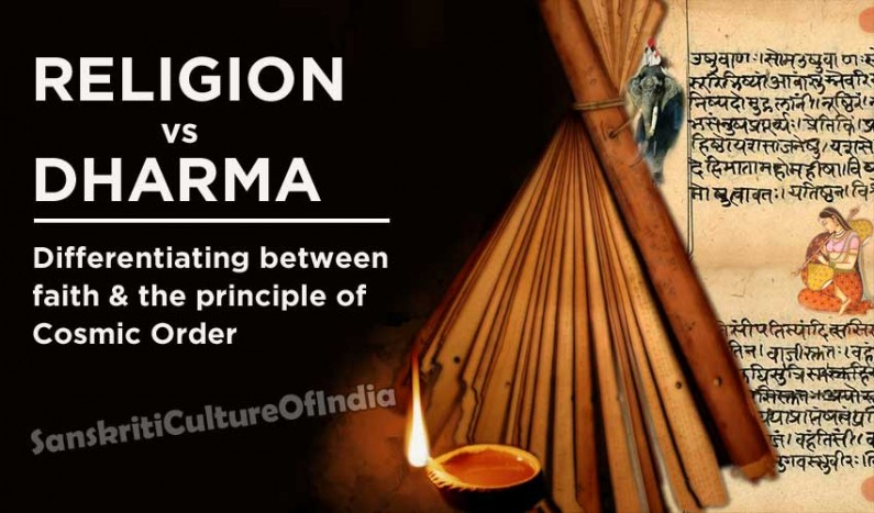 Religion vs. Dharma: differentiating between faith & the principle of Cosmic Order