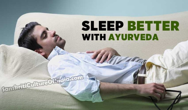 Sleep Better With Ayurveda