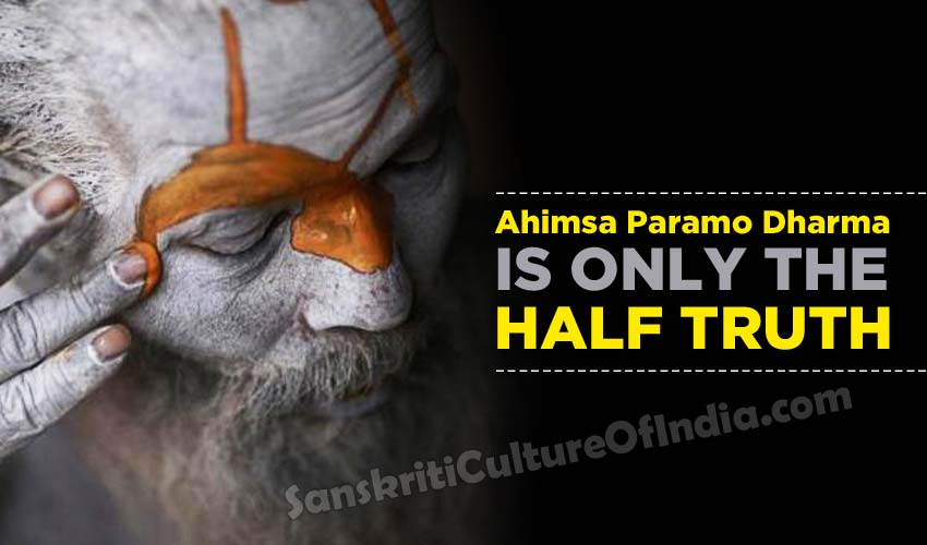 ahimsa-the-half-truth-sanskriti-culture-of-india