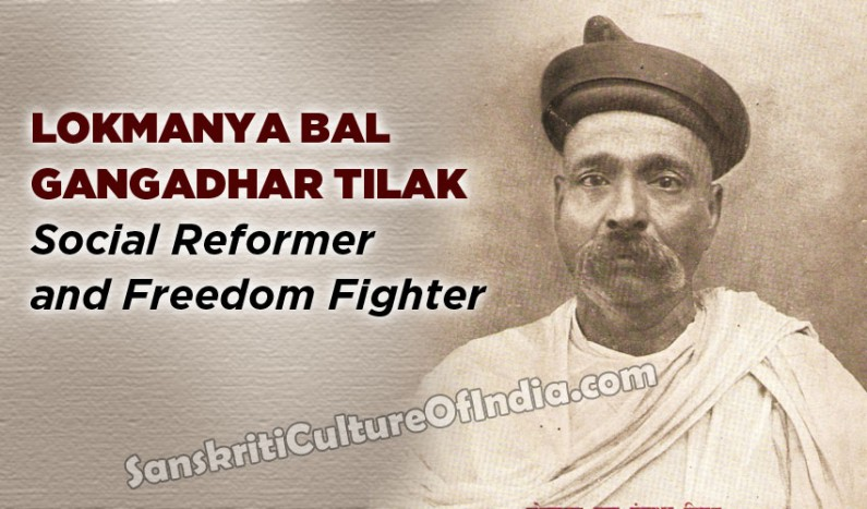 Lokmanya Bal Gangadhar Tilak: Social Reformer and Freedom Fighter