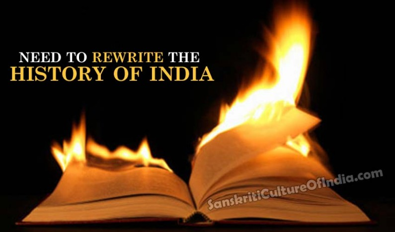 Need to rewrite the history of India