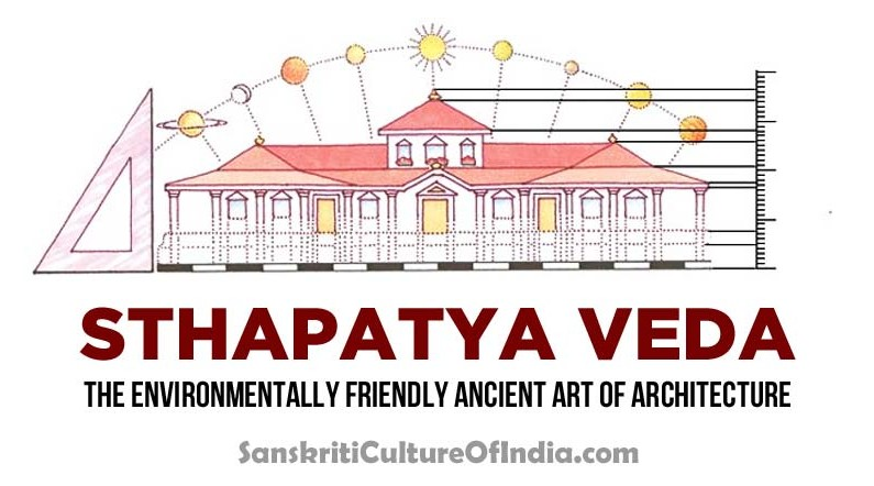 Sthapatya Veda:  The environmentally friendly art of architecture