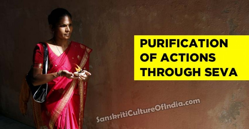 Purification of Actions Through Seva