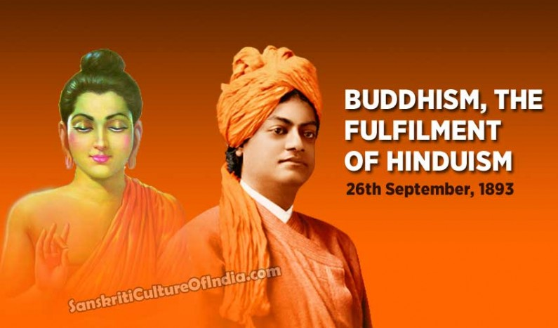 Buddhism:  The fulfilment of Hinduism