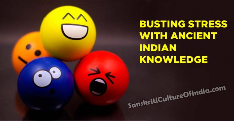 Busting stress with ancient Indian knowledge