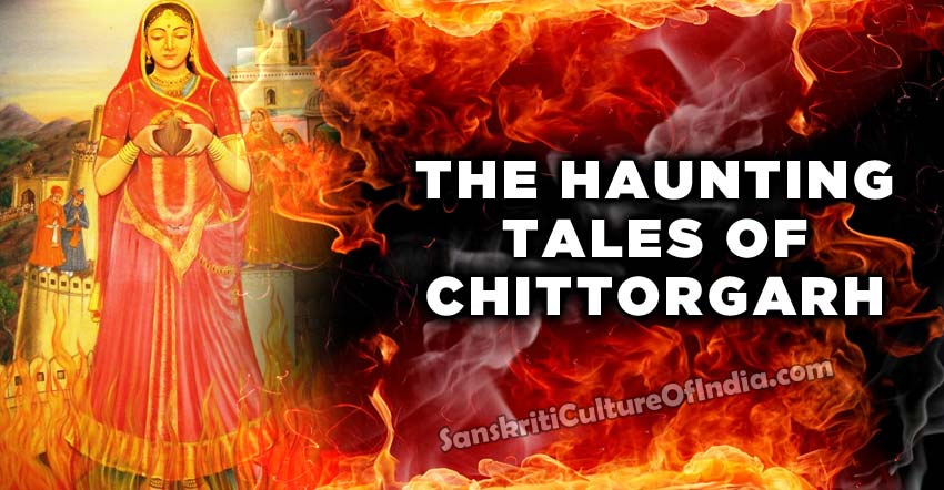 The haunting tales of Chittorgarh