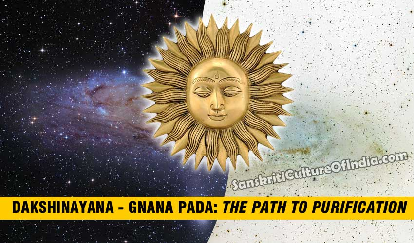 Dakshinayana - Gnana Pada: The path to purification