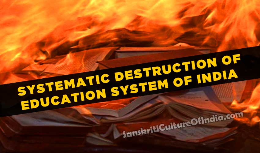 systematic destruction of education system of india