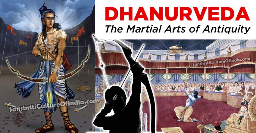 Dhanurveda: The Martial Arts of Antiquity