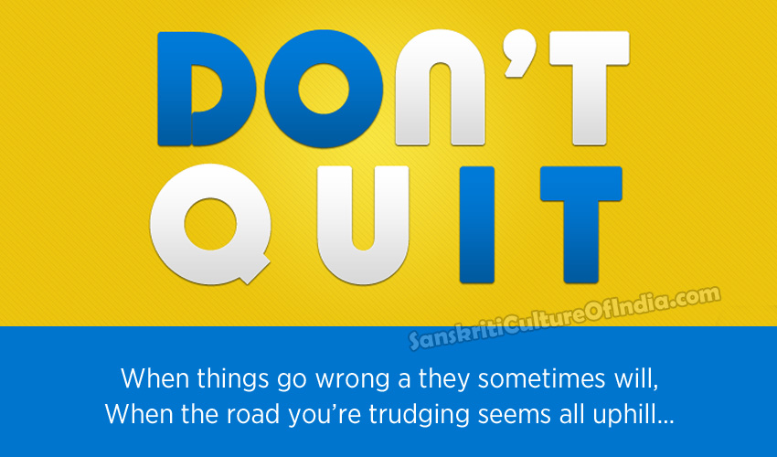 You MUST NOT QUIT