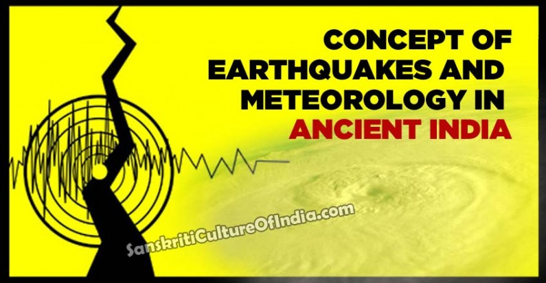 Concept of Earthquakes and Meteorology in Ancient India