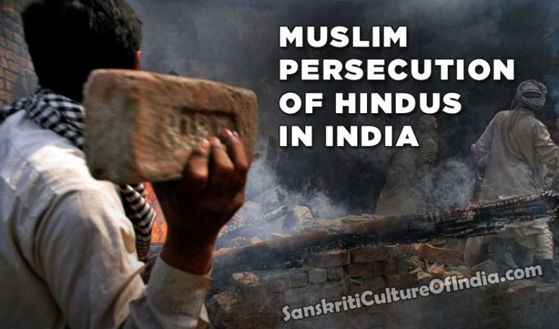 Muslim Persecution of Hindus In India