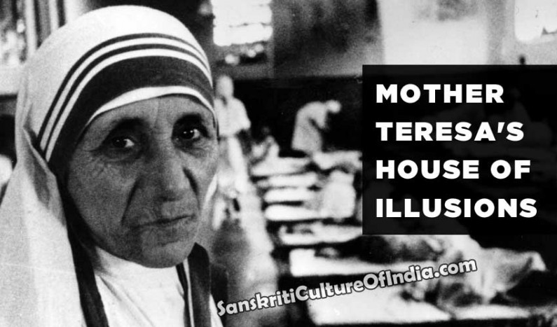 Mother Teresa's House of Illusions