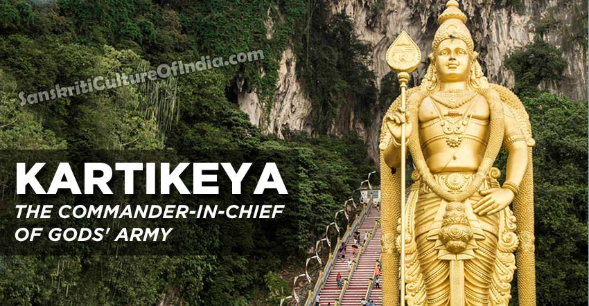 Kartikeya; The Commander-In-Chief of Gods' army