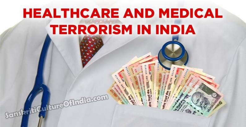 Healthcare and Medical Terrorism in India
