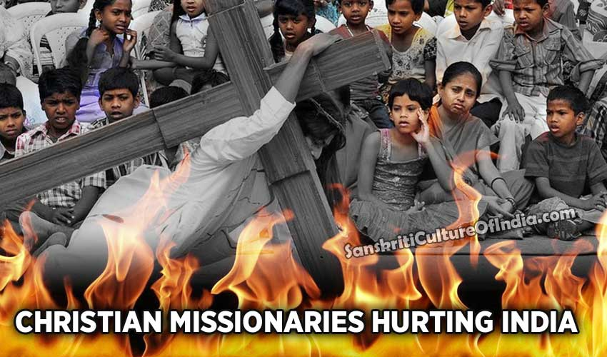 christian missionaries hurting India