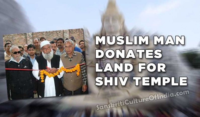 Muslim man donates land for Shiv Temple