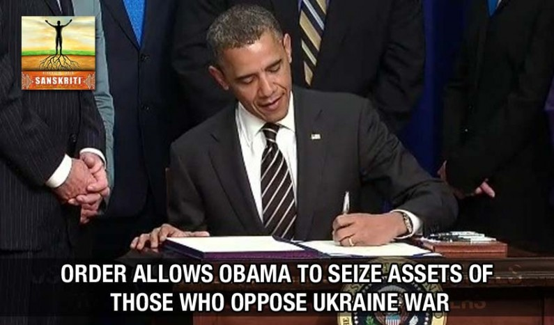 Order allows Obama to seize assets of those who oppose Ukraine war