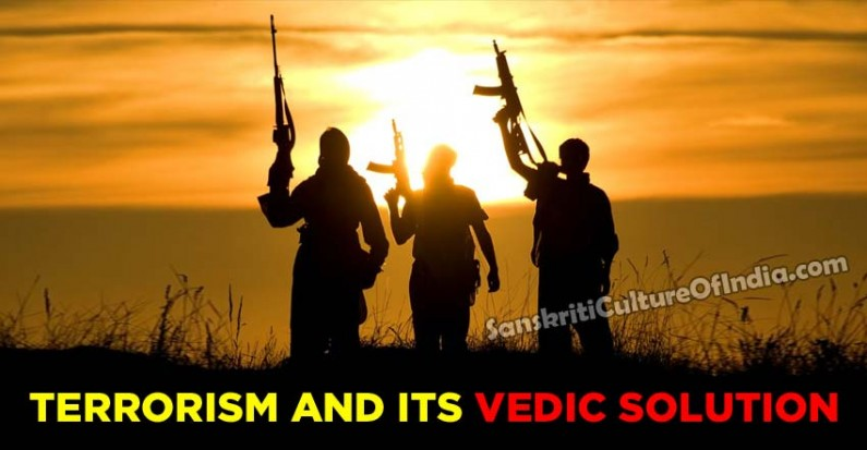 Terrorism and Its Vedic Solution