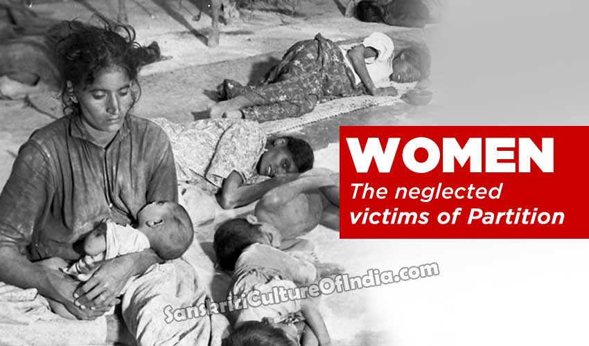 Women: The neglected victims of Partition