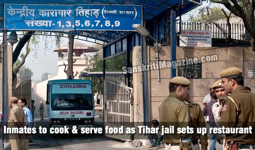 Inmates to cook and serve food as Tihar jail sets up restaurant
