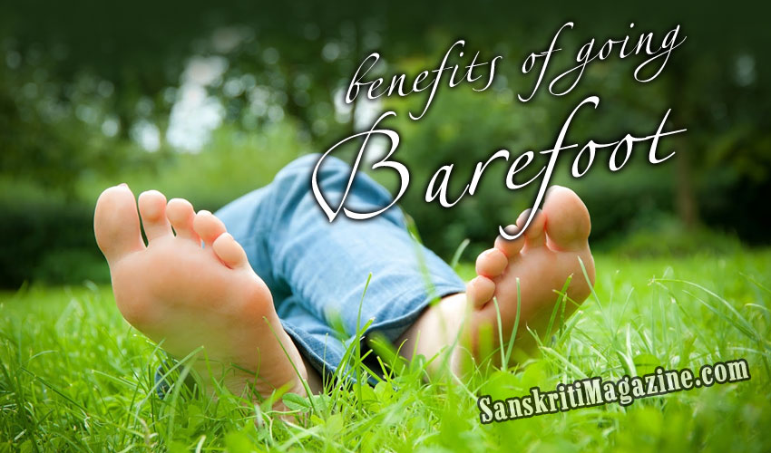 Benefits of going barefoot