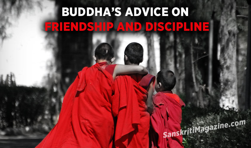 Buddha's Advice on Friendship and Discipline