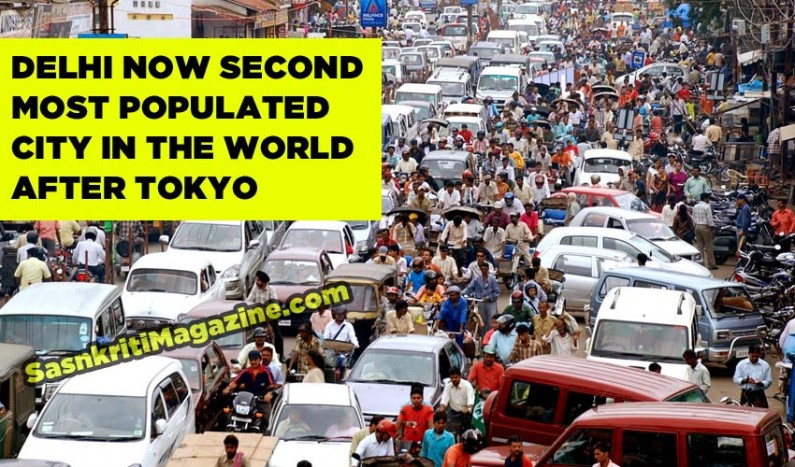 Delhi now second most populated city in the World  after Tokyo