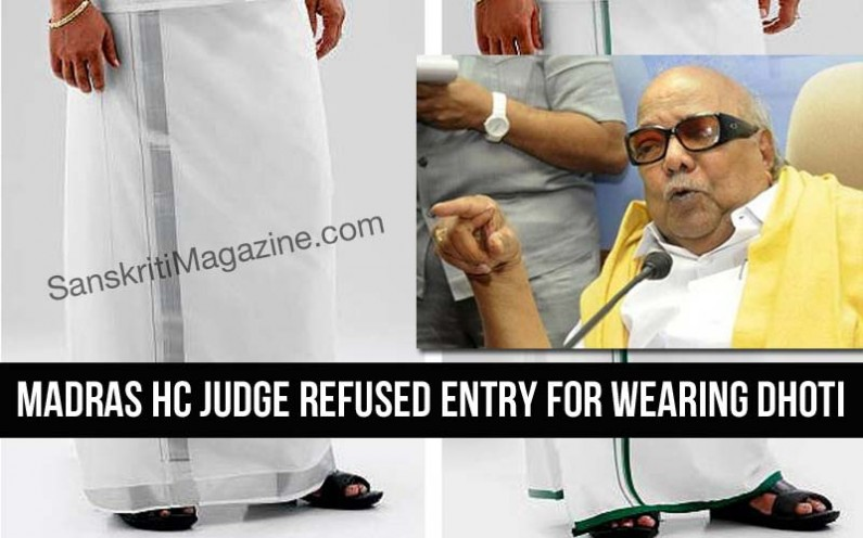 Madras High Court Judge refused entry for wearing dhoti