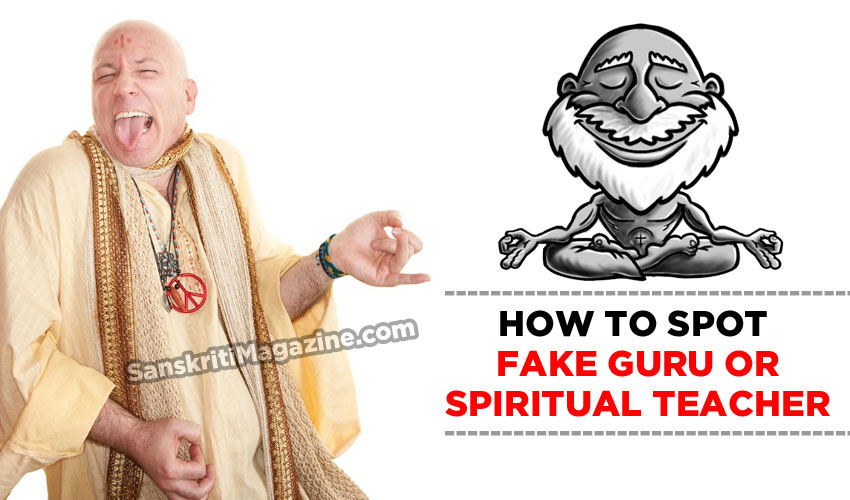 Fake Guru or Spiritual Teacher