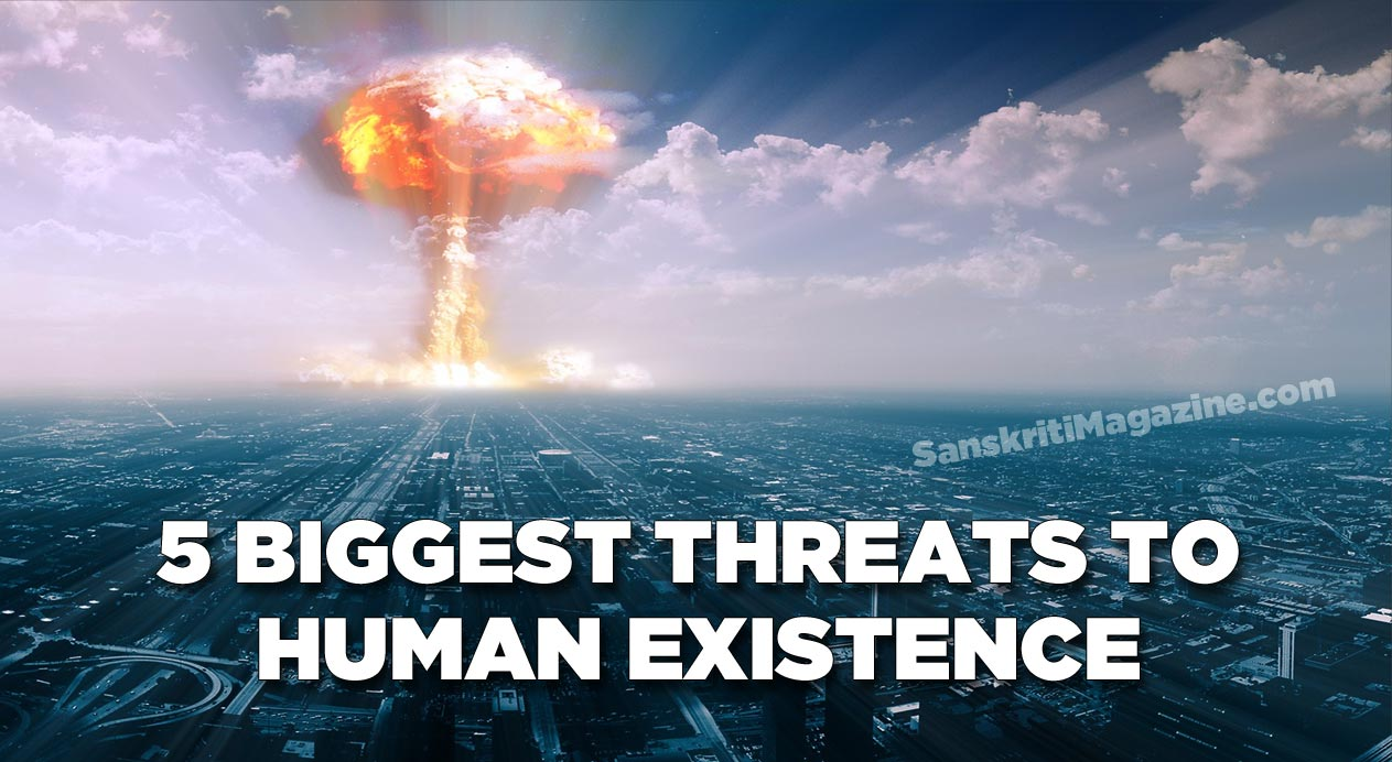 Biggest threats to human existence