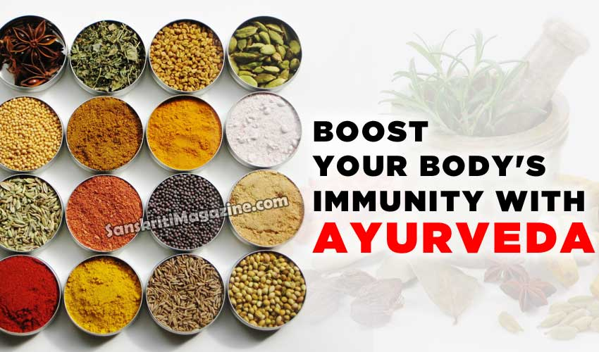 Boost your body's immunity with Ayurveda