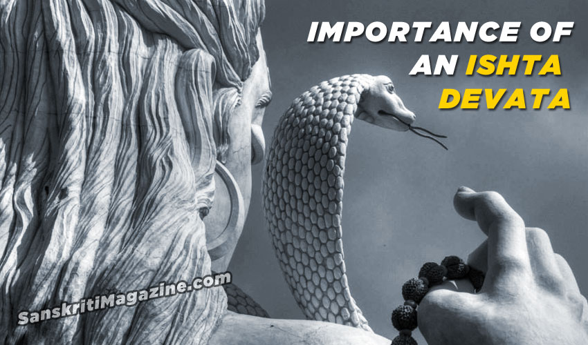 Importance of Ishta Devata