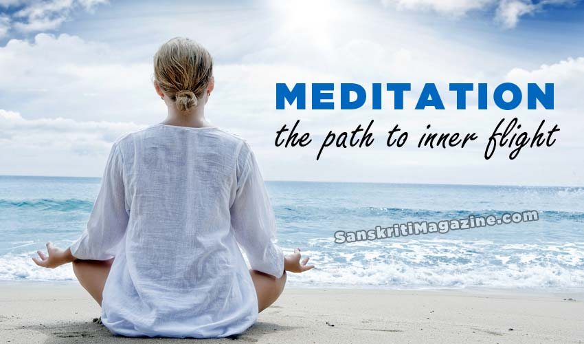 Meditation: the path to inner flight