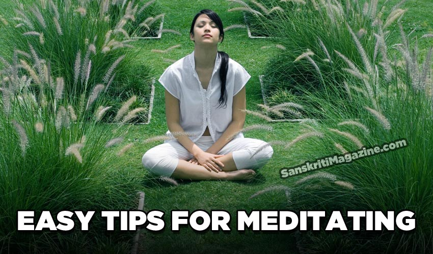 Easy tips for meditating