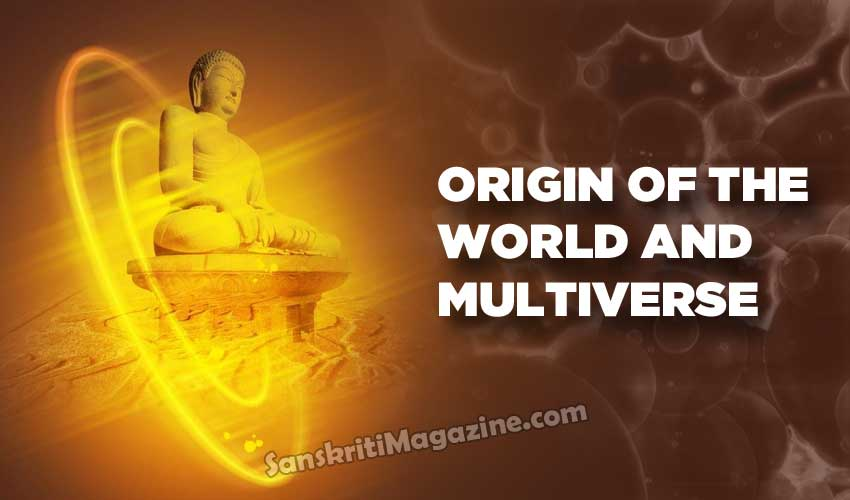 Origin of the world and multiverse