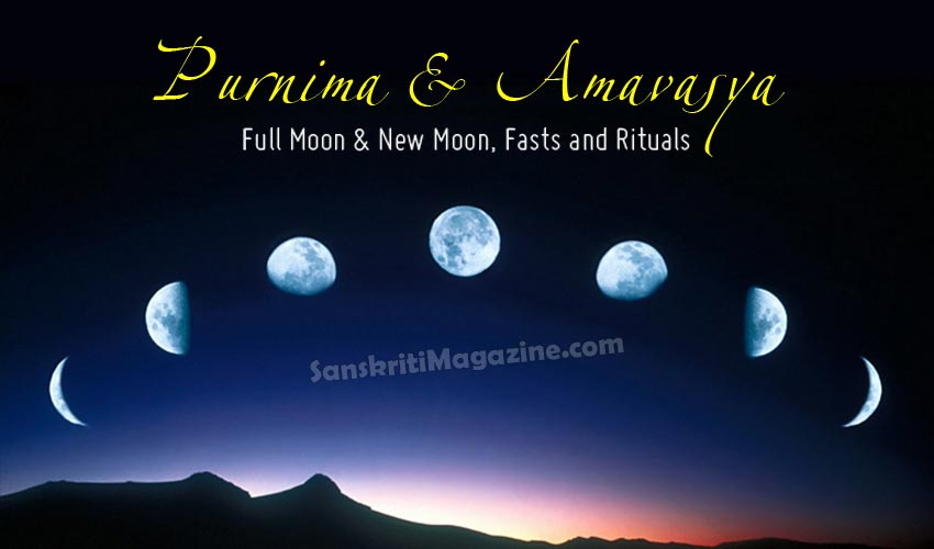 Purnima & Amavasya: Fasts and Rituals