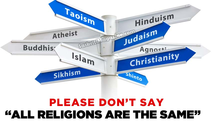 Are all religions really the same ?