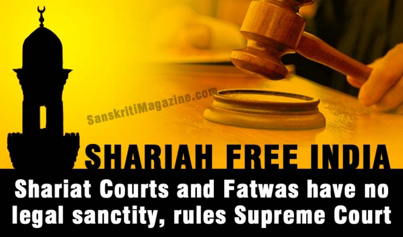 Shariat courts have no legal sanctity, fatwas illegal, says Supreme Court