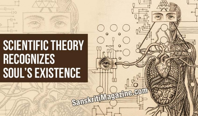 Scientific theory recognizes soul's existence