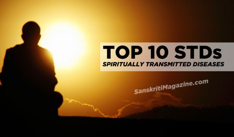 Top 10 STDs (Spiritually Transmitted Diseases)