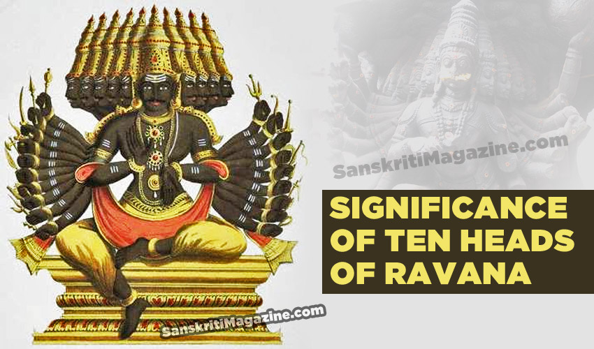 Significance of the ten heads of Ravana