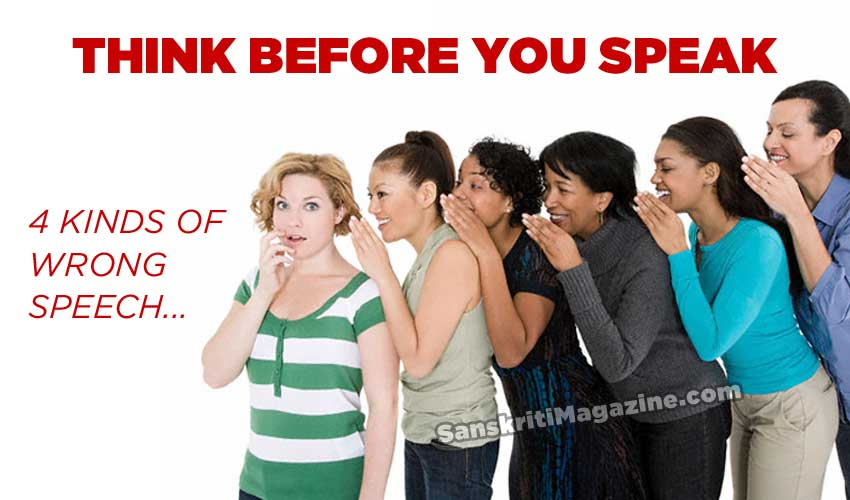 Think before you speak