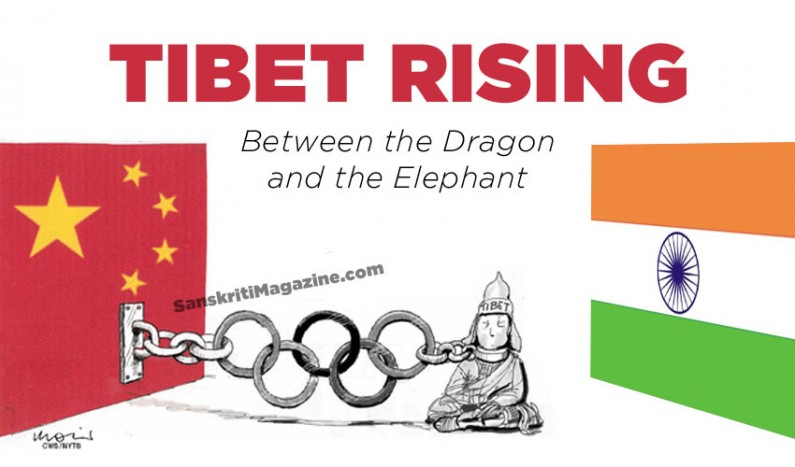 Tibet Rising:  Between the Dragon and the Elephant