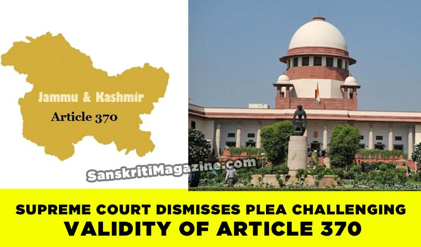 Supreme Court Dismisses Plea Challenging Validity of Article 370
