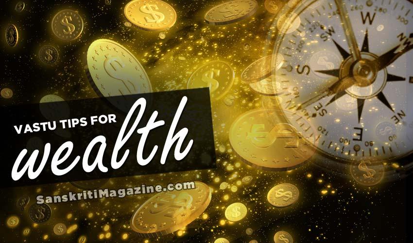 Vastu tips for wealth